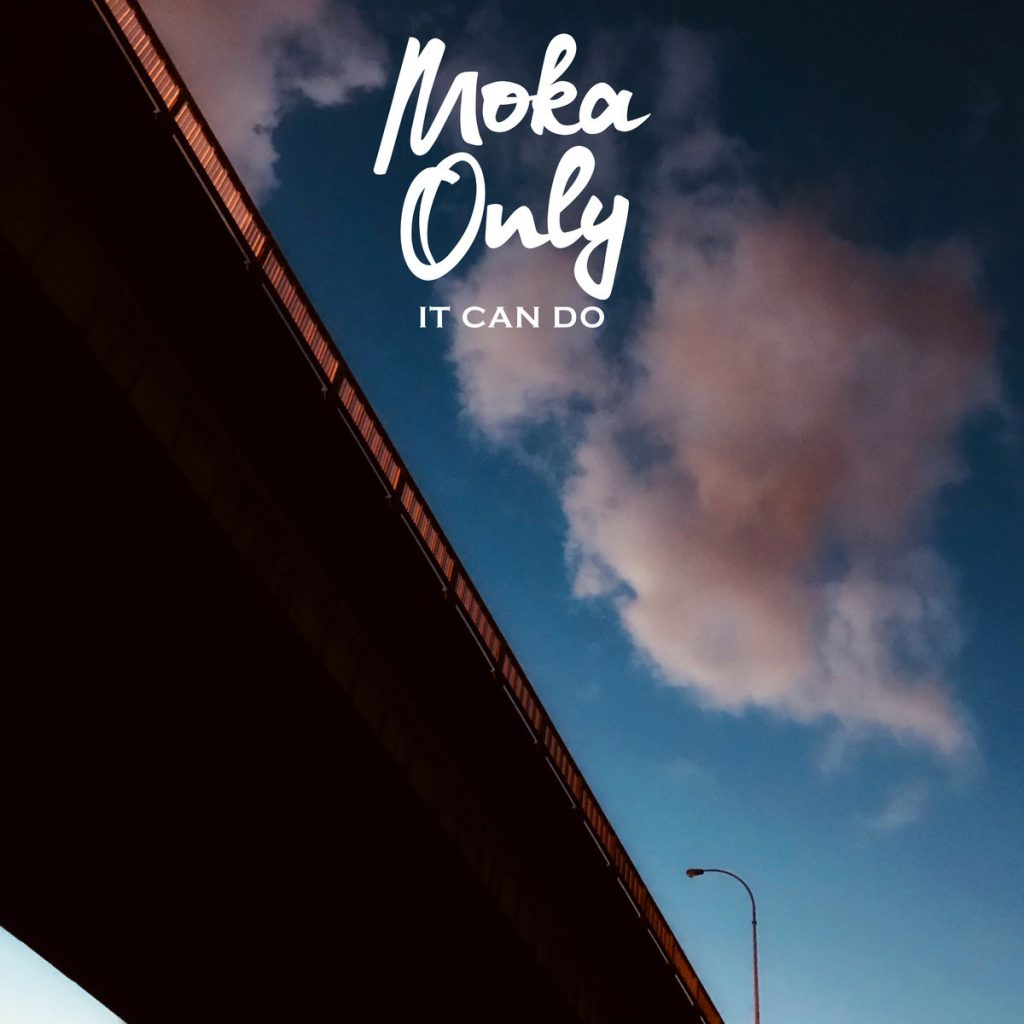 Moka Only - It Can Do album cover