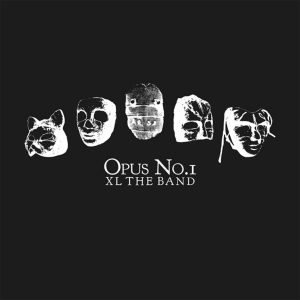 XL the Band - Opus No.1 Cover