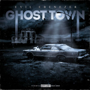 Evil Ebenezer - Ghost Town EP cover