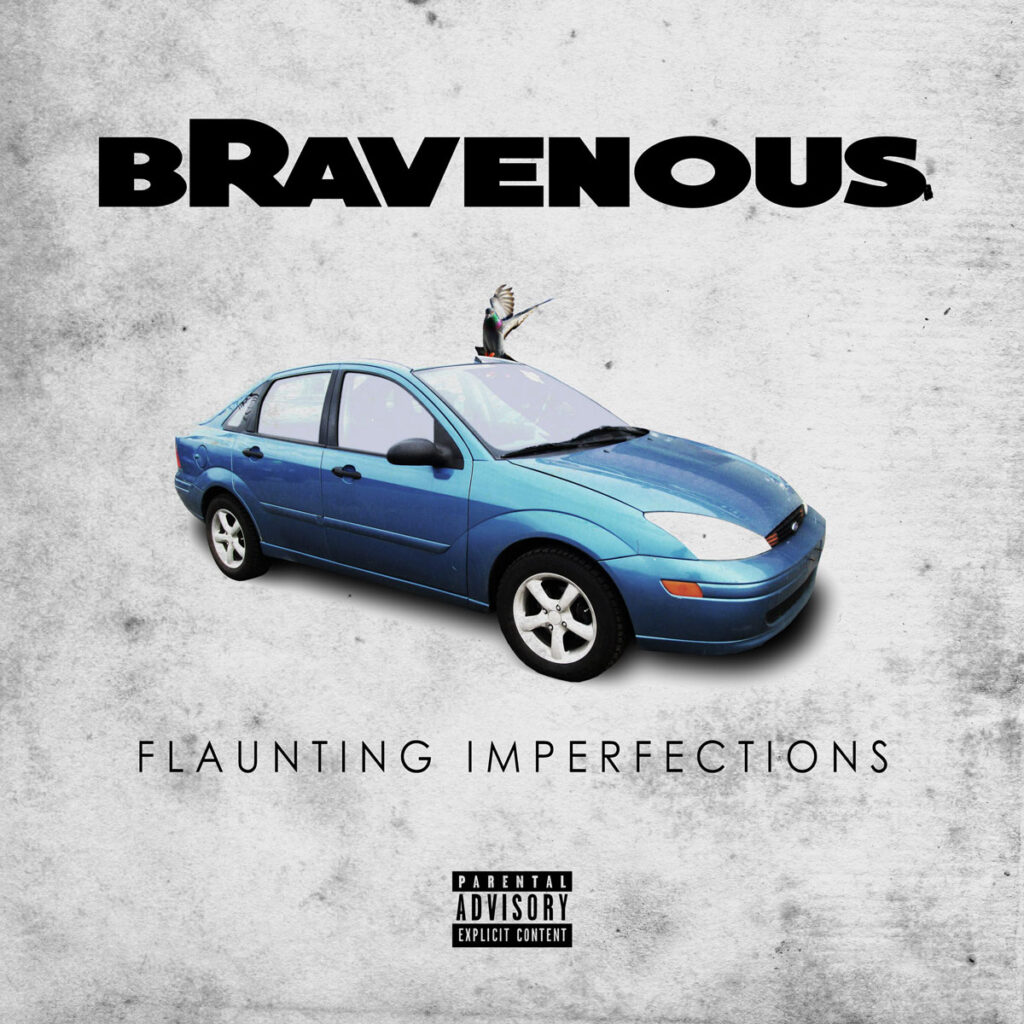 bRavenous - Flaunting Imperfections album cover