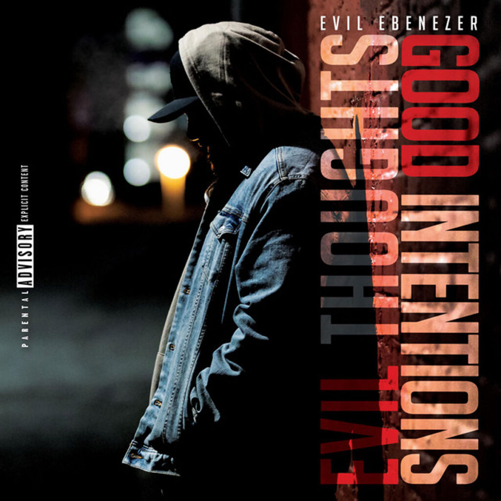 Evil Ebenezer - Evil Thoughts Good Intentions cover